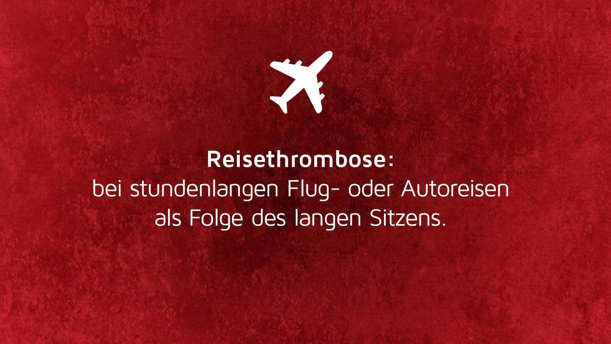 Risikofaktoren Thrombose: Reisethrombose