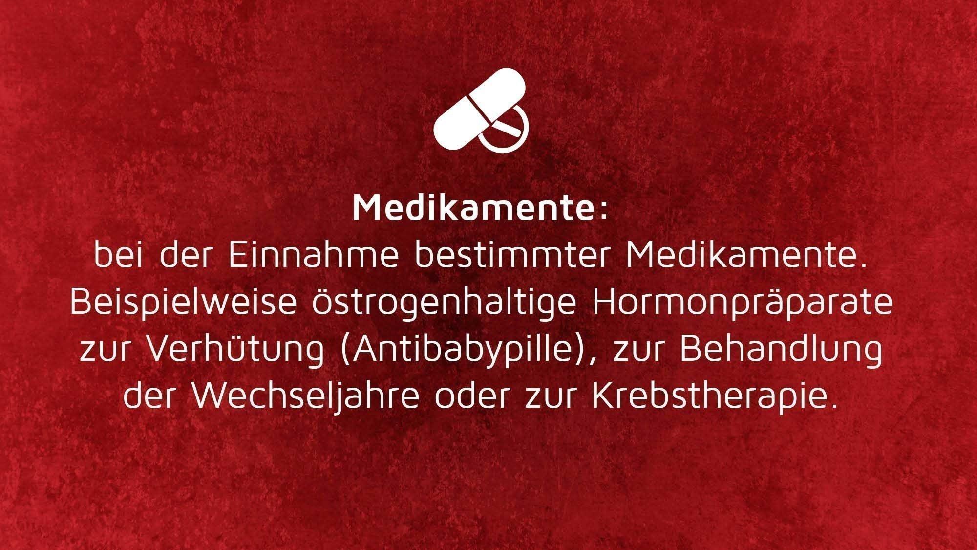 Risikofaktoren Thrombose: Medikamente